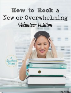 How to Rock a New or Overwhelming Volunteer Position