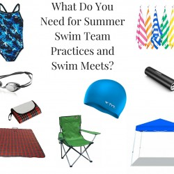 What Do You Need for Summer Swim Team Practices and Swim Meets- (1)