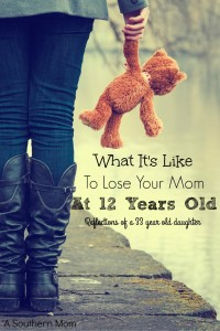 What It's Like To Lose Your Mom At 12 Years Old