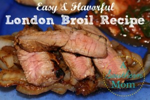 London Broil Recipe – Simple and Flavorful!